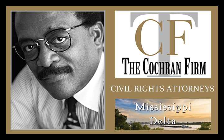 THE COCHRAN FIRM - MISSISSIPPI DELTA