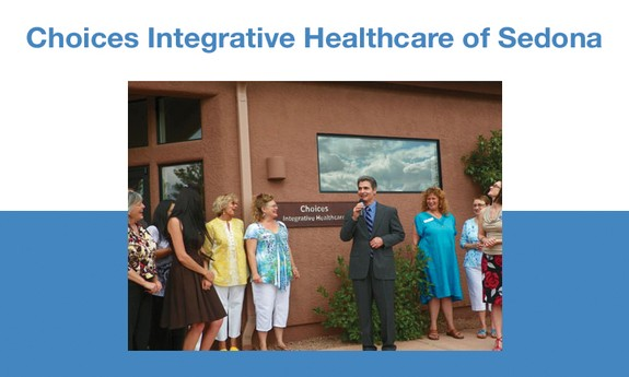 CHOICES INTEGRATIVE HEALTHCARE OF SEDONA