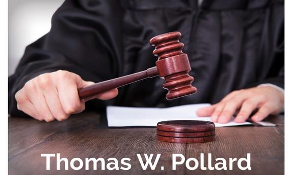 THOMAS W POLLARD, ATTORNEY AT LAW