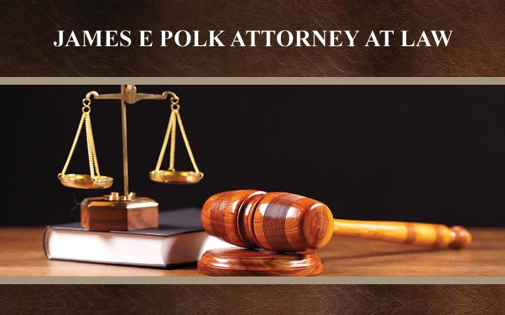 JAMES E. POLK, ATTORNEY AT LAW