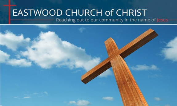EASTWOOD CHURCH OF CHRIST