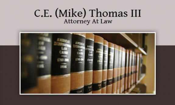 C. E. (MIKE) THOMAS, III - ATTORNEY AT LAW