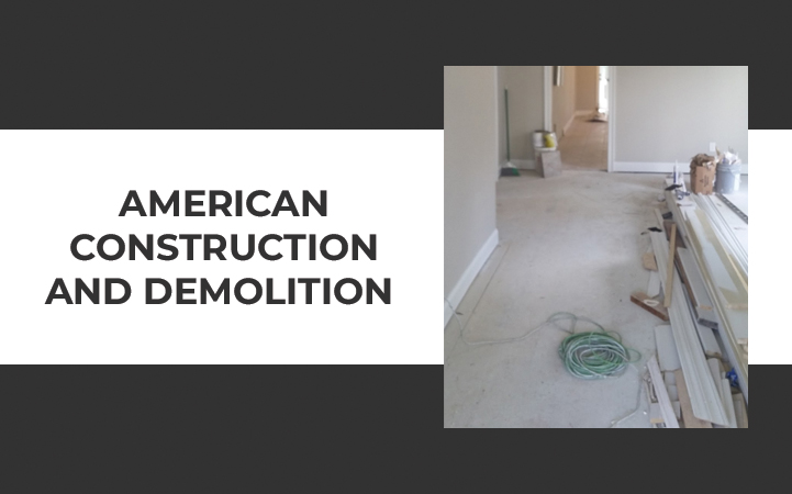 AMERICAN CONSTRUCTION AND DEMOLITION