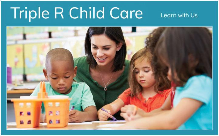 TRIPLE R CHILD CARE INC