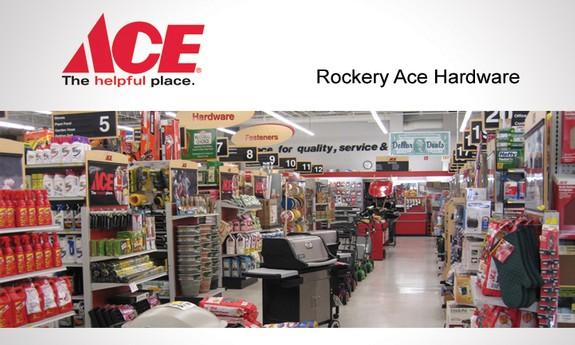 ROCKERY ACE HARDWARE