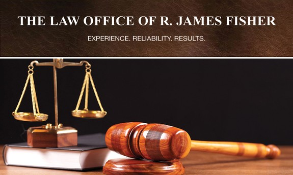 THE LAW OFFICE OF R. JAMES FISHER