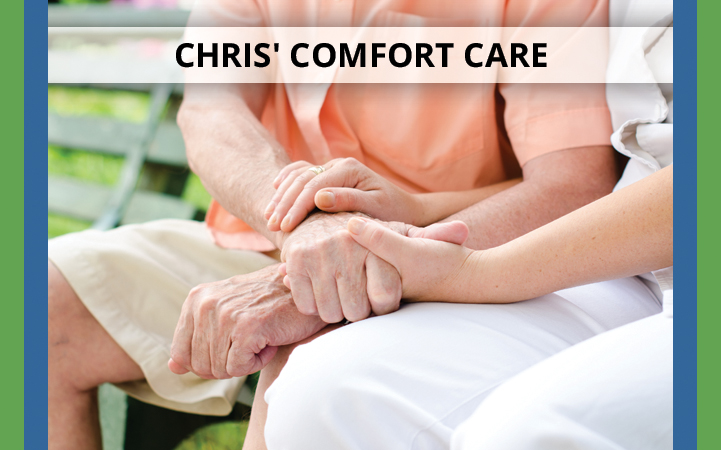 CHRIS' COMFORT CARE