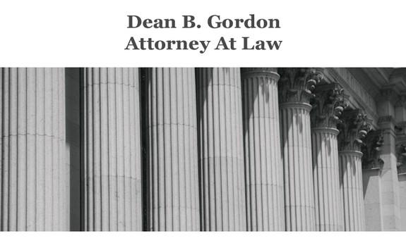 DEAN B. GORDON ATTORNEY AT LAW
