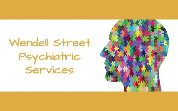 WENDELL STREET PSYCHIATRIC SERVICES