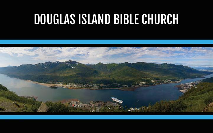 DOUGLAS ISLAND BIBLE CHURCH