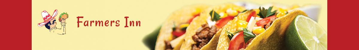 FARMER'S INN MEXICAN FOOD