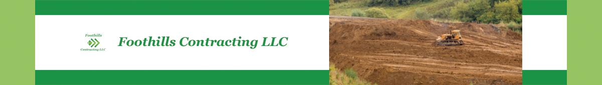 FOOTHILLS CONTRACTING, LLC