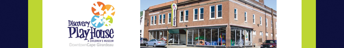 DISCOVERY PLAYHOUSE - A CHILDREN'S MUSEUM