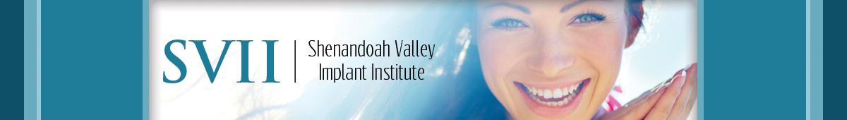 SHENANDOAH VALLEY IMPLANT INSTITUTE, LLC