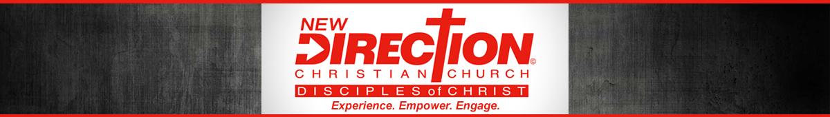 NEW DIRECTION CHRISTIAN CHURCH