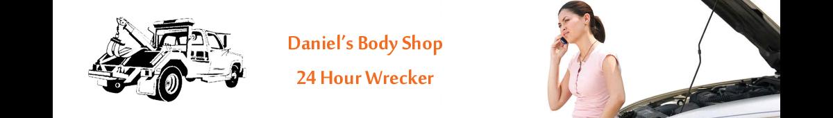 DANIEL'S BODY SHOP - 24 HOUR WRECKER