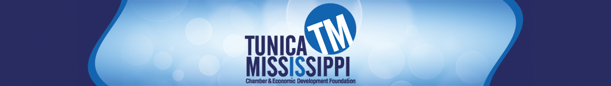 TUNICA COUNTY CHAMBER OF COMMERCE