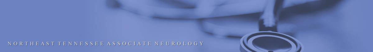 NORTHEAST TENNESSEE ASSOCIATE NEUROLOGY