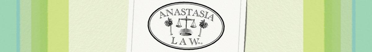 ANASTASIA LAW P.L.