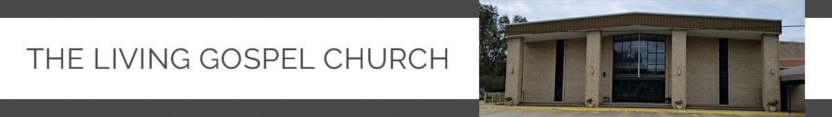 LIVING GOSPEL CHURCH