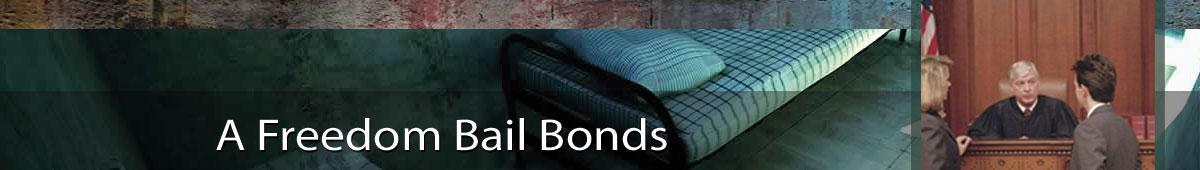 A FREEDOM BAIL BONDS
