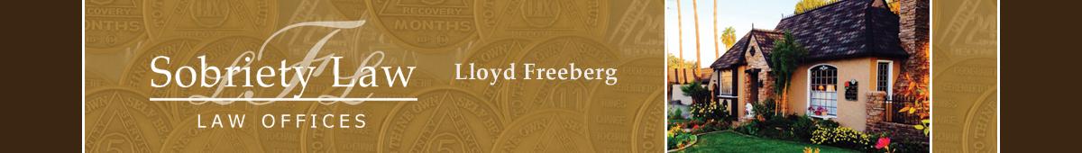 LLOYD FREEBERG - SOBRIETY LAW