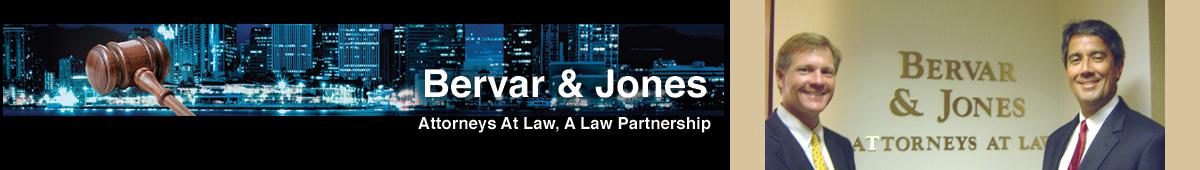 BERVAR & JONES - ATTORNEYS AT LAW