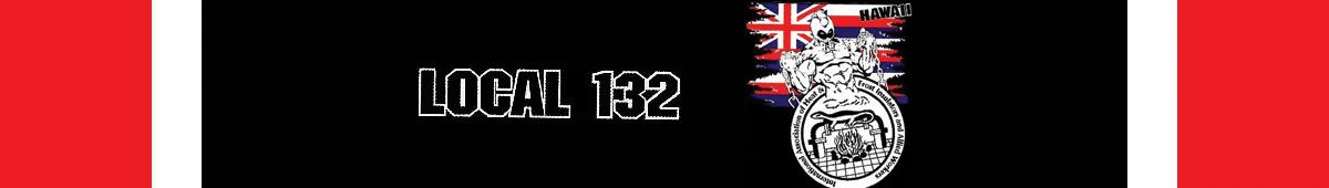 INT'L ASSOC. OF HEAT & FROST INSULATORS LOCAL 132