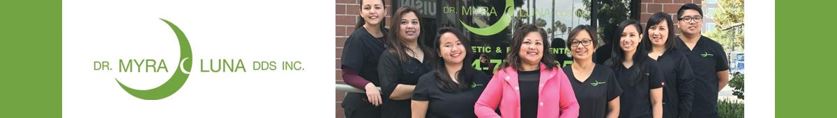 DR. MYRA C. LUNA, DDS, INC. GENERAL DENTISTRY