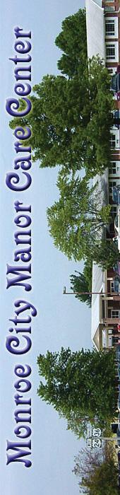 MONROE CITY MANOR CARE CENTER